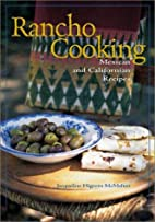 Rancho Cooking: Mexican and Californian…