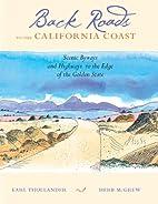 Back Roads to the California Coast: Scenic…