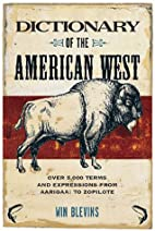 Dictionary of the American West by Winfred…