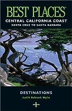 Best Places Central California Coast: Santa…