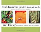 Fresh from the Garden Cookbook: Recipes…