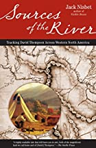 Sources of the River by Jack Nisbet