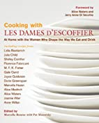 Cooking with Les Dames d'Escoffier: At…