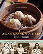 The Asian Grandmothers Cookbook: Home…