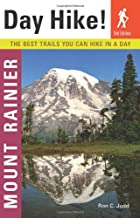 Day Hike! Mount Rainier: The Best Trails You…