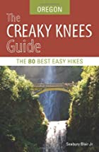The Creaky Knees Guide Oregon: The 80 Best…