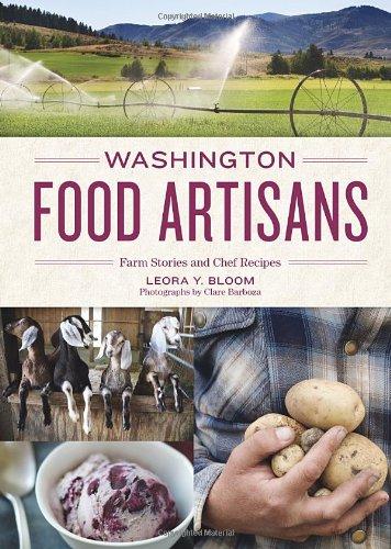 washington-food-artisans-farm-stories-and-chef-recipes