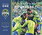 Seattle Sounders FC Season One by Chad Mack