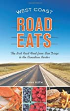 West Coast Road Eats: The Best Road Food…