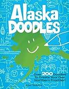Alaska Doodles: Over 200 Doodles to Create…