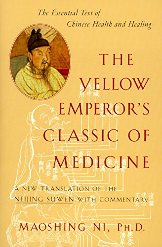 the-yellow-emperors-classic-of-medicine-a-new-translation-of-the-neijing-suwen-with-commentary