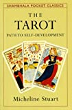 Stuart, Micheline: Tarot Path to Self-Development (Shambhala Pocket Classics)