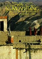 East of Lo Monthang by Peter Matthiessen