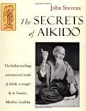 Stevens, John: The Secrets of Aikido