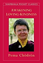 Awakening Loving-Kindness (Shambhala Pocket…