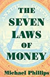 Phillips, M.: The Seven Laws of Money