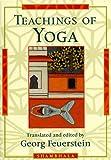 Georg Feuerstein: Teachings of Yoga