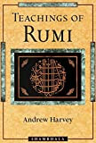 Harvey, Andrew: Teachings of Rumi