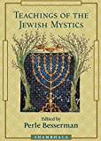 Besserman, Perle: Teachings of the Jewish Mystics