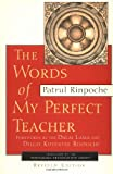 Rinpoche, Patrul: Words of My Perfect Teacher