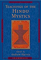 Teachings of the Hindu Mystics by Andrew…