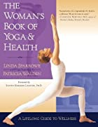 The Woman's Book of Yoga and Health: A…