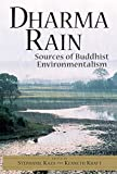 Kaza, Stephanie: Dharma Rain: Sources of Buddhist Environmentalism