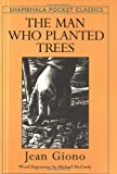 Giono, Jean: The Man Who Planted Trees