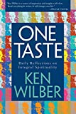 Ken Wilber: One Taste: Daily Reflections on Integral Spirituality