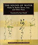Sam Hamill: The Sound of Water (Shambhala Centaur Editions)