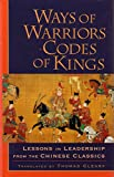 Thomas Cleary: Ways of Warriors, Codes of Kings