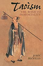 Taoism: The Road to Immortality by John…