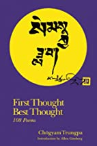 First Thought, Best Thought: 108 Poems by…