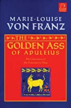 Golden Ass of Apuleius: The Liberation of…