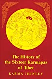 Thinley, Karma: The History of the Sixteen Karmapas of Tibet