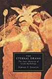 Edinger, Edward F.: The Eternal Drama: The Inner Meaning of Greek Mythology