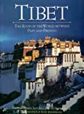 Diemberger, Maria Antonia Sironi: Tibet: The Roof Of The World Between Past And Present