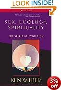 Sex, Ecology.Spirituality: The Spirit of Evolution