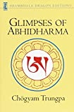 Trungpa, Chogyam: Glimpses of Abhidharma: From a Seminar on Buddhist Psychology