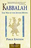 Besserman, Perle: Kabbalah: The Way of the Jewish Mystic