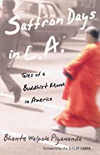 Saffron Days in L.A.: Tales of a Buddhist…