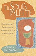 The Soul's Palette: Drawing on Art's…