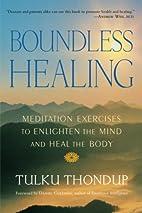 Boundless Healing: Meditation Exercises to…