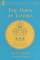 The Dawn of Tantra by Herbert V. Guenther