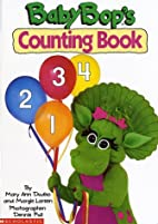 Baby Bop's Counting Book by Mary Ann…