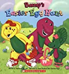 Barney's Easter Egg Hunt by Stephen White