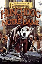 Hunchdog of Notre Dame by Michael Jan…