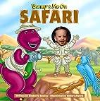 Barney & Me on Safari by Kimberly Kearns