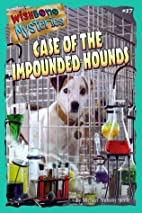 Case of the Impounded Hounds by Michael…