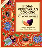 Humbad, Sunetra: Indian Vegetarian Cooking at Your House